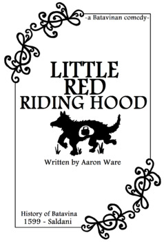 Little Red Riding Hood - a Short Play