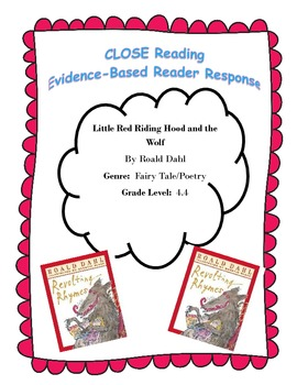 Little Red Riding Hood and the Wolf (Roald Dahl) CLOSE Reading Questions