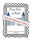 Little Red Riding Hood on Trial (Fractured Fairy Tale Trials)