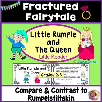Rumplestiltskin Comparison Story:Little Rumple and the Queen Fairytale Reader