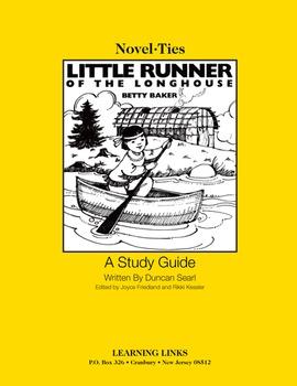 Little Runner of the Longhouse - Novel-Ties Study Guide