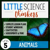 Little SCIENCE Thinkers UNIT 5: Animals  {Kindergarten Science}