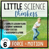 Little SCIENCE Thinkers UNIT 6: Force and Motion {Kindergarten Science}
