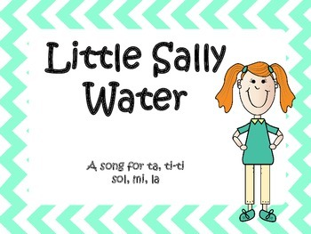 Little Sally Water -  a song to present la, and practice ta and ti-ti