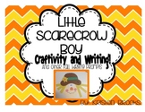 Little Scarecrow Boy Craftivity and Writing Prompts!