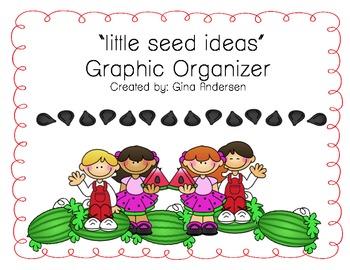 Little Seed Ideas Graphic Organizer