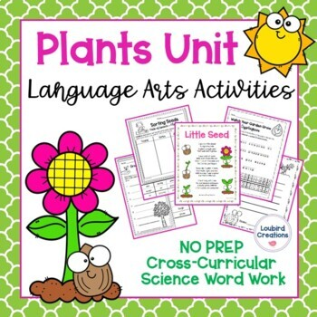 Plant Unit Cross-curricular Sequencing Word Work Spelling Vocabulary Activities