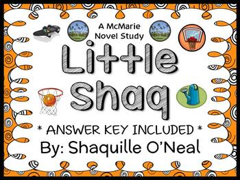 Little Shaq (Shaquille O'Neal) Novel Study / Comprehension  (17 pages)