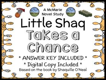 Little Shaq: Takes a Chance (Shaquille O'Neal) Novel Study  (17 pages)