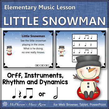 Little Snowman: Orff, Rhythm, Form and Instruments