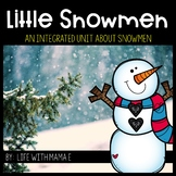 Little Snowmen Unit for Preschool {Christmas and Winter}