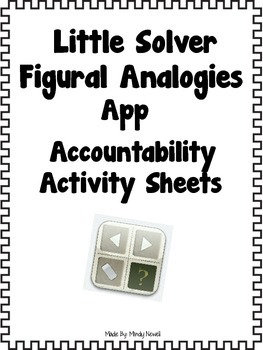 Little Solver Figural Analogies Accountability Activity Sheets