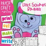 Easy Craft - Little Square Bunny Rabbit Craftivity