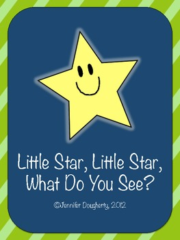 Little Star, Little Star, What Do You See? - A Class Book