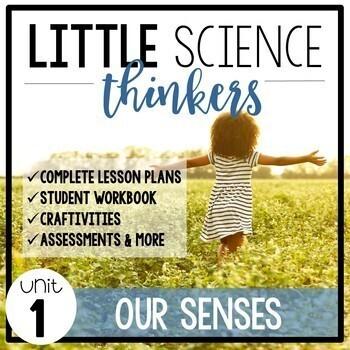 Little Thinkers SCIENCE UNIT 1: Our Senses
