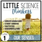 Little SCIENCE Thinkers UNIT 1: Our Five Senses {Kindergarten Science}