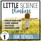 Little SCIENCE Thinkers UNIT 1: Our Five Senses {Kindergar