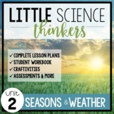 Little SCIENCE Thinkers UNIT 2: Seasons and Weather {Kinde