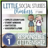 Little 1st Grade SOCIAL STUDIES Thinkers {UNIT 1: Responsible Citizenship}