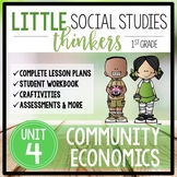 Little 1st Grade SOCIAL STUDIES Thinkers {UNIT 4: Community Economics}