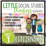 Little SOCIAL STUDIES Thinkers UNIT 1: Citizenship {Kindergarten Social Studies}