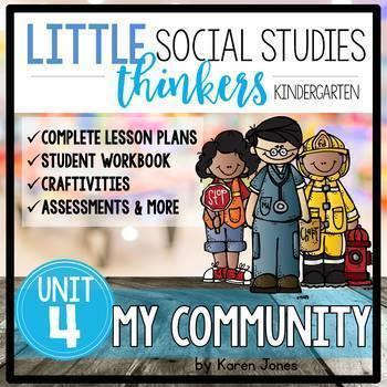 Little Thinkers Social Studies UNIT 4: My Community
