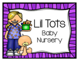 Little Tots Baby Nursery (Dramatic Play)