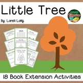 Little Tree by Long 18 Book Extension Activities NO PREP