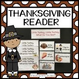 Thanksgiving Reader:Little Turkey, Little Turkey, What Do