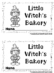 Little Witch's Bakery  (A Sight Word Emergent Reader and Teacher Lap Book)