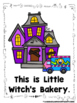 Little Witch's Bakery  (A Sight Word Emergent Reader and T