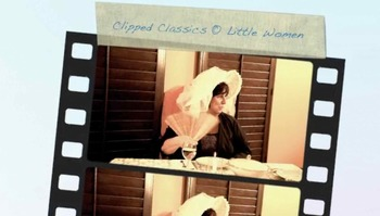 Little Woman Clipped Classic Teaching Video CCSS Aligned