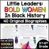 Little Leaders: Bold Women in Black History BIOGRPAHIES