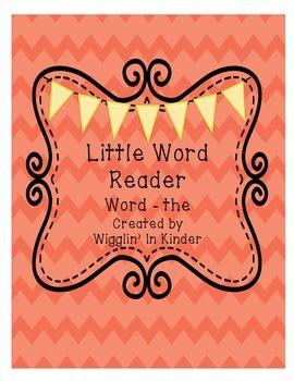 Little Word Reader - the - Sight Word Reader - Freebie