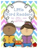Little Word Readers - Sight Word Readers - my, little, see