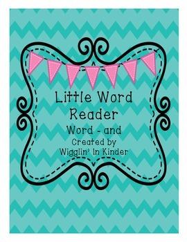Little Word Readers - and - Sight Word Reader - Freebie