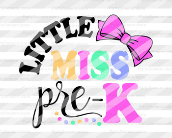 Little miss Pre-k svg Teacher svg Preschool svg Cut files Cricut Silhouette Came
