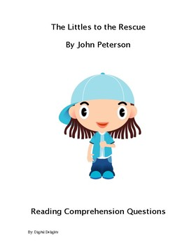 Littles to the Rescue Reading Comprehension Questions