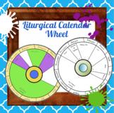 Liturgical Year Calendar Wheel
