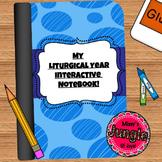 Liturgical Year Interactive Notebook