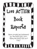 Live ACTION Book Reports