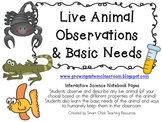 Live Animal Observations & Basic Needs Pack ~ Interactive Science Notebook Pack