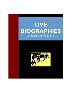 Live Biographies Project - Research & Presentation