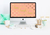 Live, Laugh, Love Desktop Wallpaper