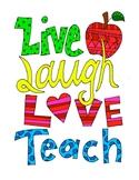 Live, Laugh, Love, Teach DESIGN Coloring Page