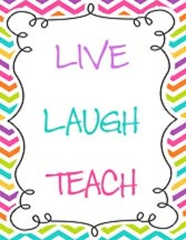 Live Laugh Teach Poster