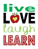 Live Love Laugh Learn - Motivational Poster - Colorful