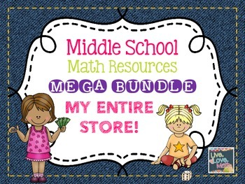 Middle School Math Resources MEGA BUNDLE - My Entire Store!