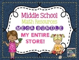 Middle School Math Resources MEGA BUNDLE - My Entire Store!