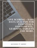 Live Scoring - Easy Data Analysis for Essentials, Assessme